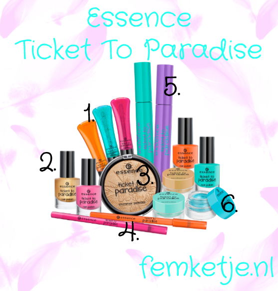 essence ticket to paradise femketje